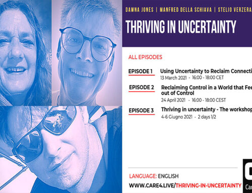 Thriving in uncertainty – Care4.live Episodes with Dawna, Stelio and Manfred